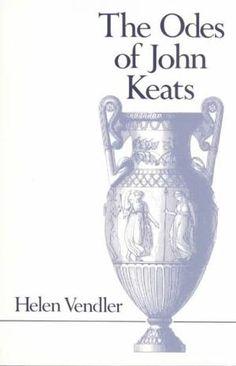 Helen Vendler, The Odes of John Keats