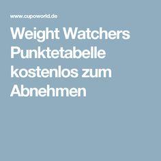 Weight Watchers Punktetabelle kostenlos zum Abnehmen