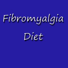 #Fibromyalgia #Diet