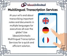 At your wit's end about transcribing important noted and documents in multiple languages for the globe? Use IdeasUnlimited's Multilingual Transcription Services for a quick and Efficient solution. World Languages, Transcription, Globe, Speech Balloon