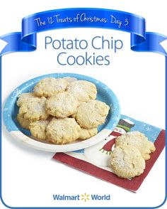 "On the third day of Christmas, my fellow associate gave to me … Potato Chip Cookies! ""The first school in which I taught used Snyder chips … and there was always a quarter of the can that was just pieces. One of the cooks took the leftovers home ... and developed this #recipe. It's really fantastic,"" says Barbara M. of Store 3877 in Gainesville, Fla. #12DaysOfChristmasTreats"