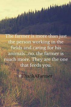 AMEN!  My daddy was a farmer his entire life:)