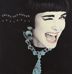 Swing Out Sister ‎– Breakout - 1986