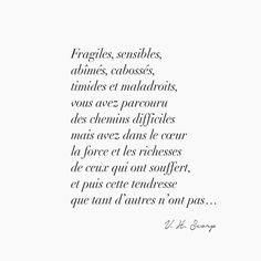 New quotes love secret truths 60 ideas Heart Quotes, New Quotes, Love Quotes, Motivational Quotes, Inspirational Quotes, French Words, French Quotes, The Words, Pretty Words