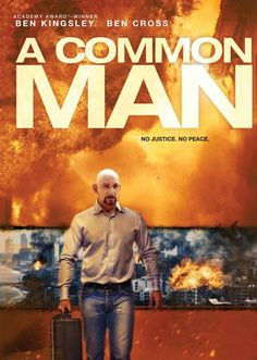 If you can't get enough of Ben Kingsley as Mandarin in the upcoming Iron Man 3, you can also check him out playing another intense role in A Common Man. He playsa seemingly average man who has put five deadly bombs around a major international city and will detonate them unless four international terrorists are released from governmental prisons.
