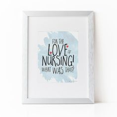 For the Love of Nursing Artwork