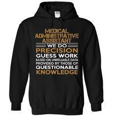 Medical Administrative Assistant - #boyfriend gift #birthday gift. SAVE  => https://www.sunfrog.com/LifeStyle/Medical-Administrative-Assistant-5182-Black-Hoodie.html?60505
