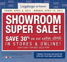 Longaberger at home Super Showroom Sale! SAVE 30% now through April 15th off our entire stock!