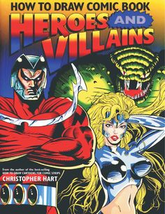 Christopher Hart - Como Dibujar Comic Heroes y Villanos