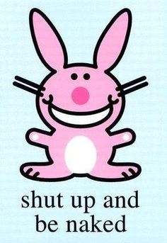 1000+ images about HAPPY BUNNY<3 on Pinterest | Bunnies, Happy and Happy Bunny Quotes