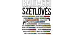 Könyvajánló: David Baldacci: Szétlövés Ian Rankin, Michael Connelly, Steve Martin, Heather Graham, David, Magazine, Magazines