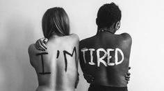 """I'm Tired"" Project, run by Nottingham graduates Paula Akpan and Harriet Evans, an ongoing project that aims to highlight discrimination in society such as sexism, racism and homophobia"
