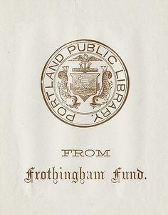 [Bookplate of the Portland Public Library] by Pratt Libraries, via Flickr