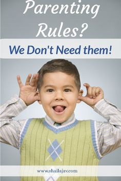 Parenting Rules ! Why are they so unfair? Listen to the humorous take on rules made my mom through the view of a young son. A creative and heartfelt piece you'd enjoy thoroughly! #Parenting #Humour #GuestPost #Shailajav