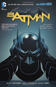 Batman, Vol. 4: Zero Year - Secret City