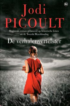 (B) De verhalenvertelster - Jodi Picoult I Love Books, Books To Read, My Books, Book Club Books, Book 1, Gothic Books, Jodi Picoult, Under My Skin, Books 2016