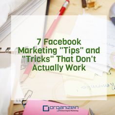 """7 FacebookMarketing ""Tips"" and ""Tricks"" That Don't Actually Work""- People will go to all sorts of lengths to get attention from a small subset of Facebook's 1.23 billion monthly active users. Sometimes it's good -- people focus on creating more compelling content or integrating Facebook with the rest of their marketing strategy. To read more click here: http://bit.ly/Nb85PB Or visit our website: http://organizein.com/"