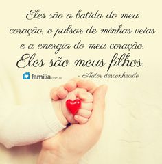 Meus filhos, tudo para mim! Unconditional Love, Family Love, True Love, To My Daughter, Quotes, Quotes About Sons, Words, Powerful Quotes, Motivational Quotes