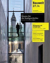 Bauwelt : zeitschrift für das gesamte bauwesen v.105 no. 27 (18 julio 2014) http://encore.fama.us.es/iii/encore/record/C__Rb1216780?lang=spi