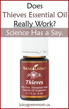 I looked at scientific literature to find the answer to the question: Does Thieves essential oil really work?