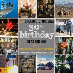 75 Creative 30th Birthday Ideas For Men By A Professional Event Planner