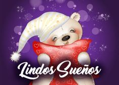 imagenes lindos sueños Hindi Good Morning Quotes, Good Night Messages, Christmas Ornaments, Holiday Decor, Gifs, Anime, Amor, Goodnight Quotes For Her, Good Night Cards
