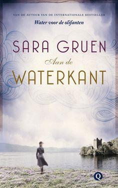Aan de waterkant - Sara Gruen - https://www.hebban.nl/boeken/aan-de-waterkant-sara-gruen