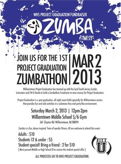 Zumbathon to raise money for WHS Project Graduation  Saturday Mar 2  12 noon- 2:00pm  WMS 5/6 gymnasium  $10.00