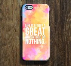 Lift Quote Adventure iPhone 6s case iPhone 6 plus Ethnic iPhone 5S iPhone 5C iPhone 4S Case Abstract Color Galaxy S6 edge S6 S5 S4 Case 092