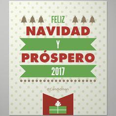 """""""Feliz #Navidad y #Prospero2017"""". #Candidman #Frases #Felicitacion #Navidad #FelizNavidad #AñoNuevo"""