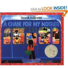 A Chair for My Mother 25th Anniversary Edition (Reading Rainbow Books): Vera B. Williams: 9780688040741: Amazon.com: Books