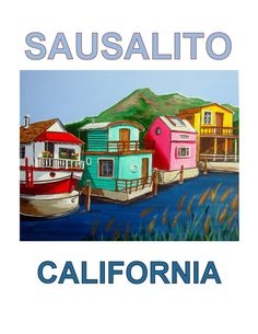 Sausalito House Boat, Mount Tamalpais Marin County California, Original Artist Illustration Travel Poster, Wall Art, Free Shipping in USA.