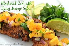 Blackened Cod with Spicy Mango Salsa