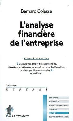 E-BOOK accessible aux utilisateurs de l'UHA (étudiants et personnel) --- Présente l'analyse financière des comptes d'entreprises sociétaires, en étudiant la méthode de l'analyse et en détaillant l'analyse des performances de l'entreprise, l'analyse du risque de perte et l'analyse statique et dynamique du risque de défaillance. Aborde aussi les développements récents de l'analyse financière.