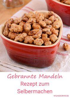 Gebrannte Mandeln zum Selbermachen: Hier gibt es das Rezept! #mandeln #gebranntemandeln #rezept