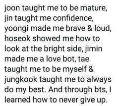 bts has done so much for me and I am so proud to be able to call myself an army they truly are one of a kind and amazig