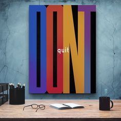 Don't Quit | Home office decor | Business Motivation | Gift for Businessman | Money Decor | Money Art | Entrepreneur Art