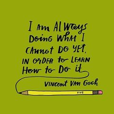 Motivation quote by Vincent Van Gogh Great Quotes, Quotes To Live By, Me Quotes, Motivational Quotes, Inspirational Quotes, Quotes Images, Positive Quotes, Food Quotes, Friend Quotes