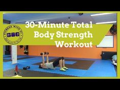 30 Minute Total Body Strength - YouTube