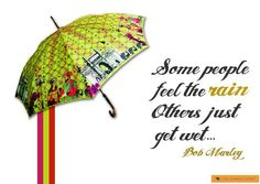 The Bombay Store umbrella. Quote- Bob Marley