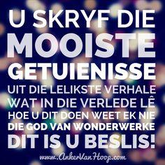 moenie opgee nie, daar is hoop, die beste kom nog, God maak gesond Hoop, Prayers, Van, Inspirational, Motivation, Reading, Quotes, Quotations, Prayer