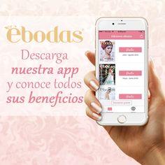 ¡Descarga nuestra #app y conoce todos los beneficios de ser suscriptora #Ebodas! #magazine #wedding #boda #tips