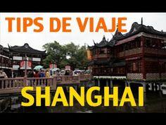 Tips para viajar a China - Shanghai #2 - China #2 - YouTube
