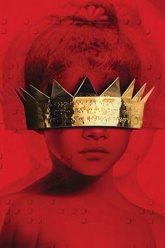 rihanna: artwork for anti - Where Different is the Ultimate Asset Rihanna Crown, Rihanna Love, Rihanna Fenty, Red Wallpaper, Tumblr Wallpaper, Wallpaper Backgrounds, Queen Wallpaper Crown, Wallpaper Telephone, Fan Art