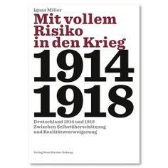 Informationen zum Buch von Ignaz Miller: Mit vollem Risiko in den Krieg.