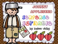 FREE SENTENCE SCRAMBLE JOHNNY APPLESEED
