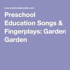 Preschool Education Songs & Fingerplays: Garden