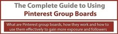 The Complete Guide to Pinterest Group Boards [Infographic] - Business 2 Community