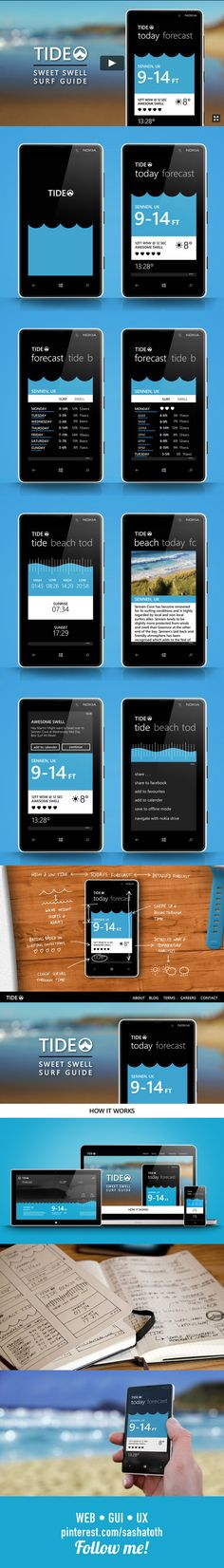 """Tide ••• """"TIDE - SWEET SWELL SURF GUIDE - Currently in the development process, Tide is a Surfing forecast app, which is more natural way of processing wave and tide data. Rather than trawling through tables and bar charts, tide creates a more gestural way of exploring the waves through time whilst allowing fast access to the data that most is important to surfers.""""by Martin Spurway, via Behance • #wp #windowsphone #app #flat"""