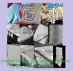 Crochet Vintage Baby Afghan Patterns - Crochet 12 Baby Afghan blanket patterns (Amazon Link)  ..